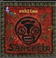 Santería Lyrics sublime